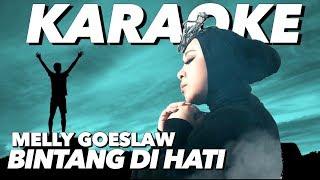 Melly Goeslaw - Bintang Di Hati (KARAOKE) | Ost. Film Dancing In The Rain