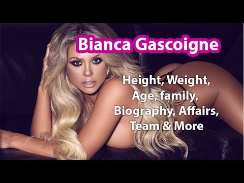 Bianca Gascoigne Height, Weight, Age, family, Biography, Affairs, Team & More