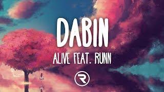 Dabin - Alive Ft. RUNN