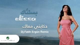 Elissa - Hekayti Maak Dj Fatih Ergün Remix