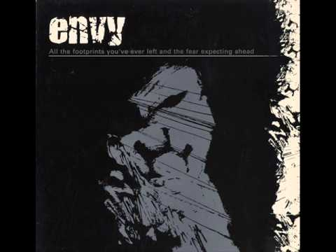 Envy - All the Footprints You've Ever Left and the Fear Expecting Ahead