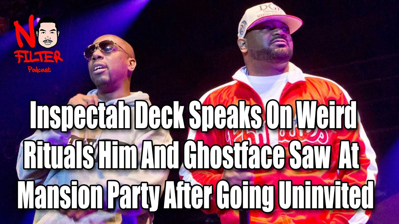 Download Inspectah Deck Speaks On Weird Rituals Him And Ghostface Saw  At  Uninvited Mansion Party