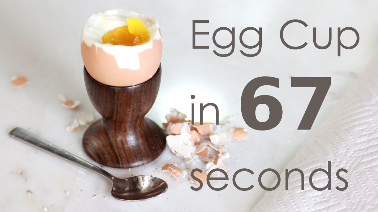 Making An Egg Cup Youtube