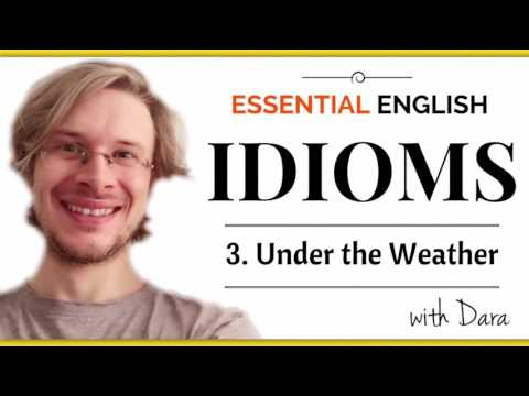 Under the Weather | Essential English Idioms Online Course Sample Video