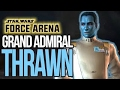 Lets Play Star Wars Force Arena Admiral Thrawn