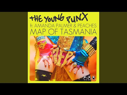 Map of Tasmania (feat. Amanda Palmer & Peaches) (Original)