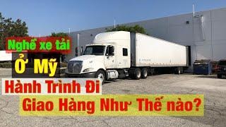 206 - GIAO HÀNG xe tải ỡ Mỹ như thế nào?