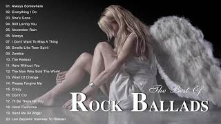 Beautiful Rock Ballads 80s & 90s - The Best Rock Ballads Songs Ever