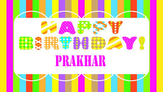 Prakhar   Wishes & Mensajes - Happy Birthday