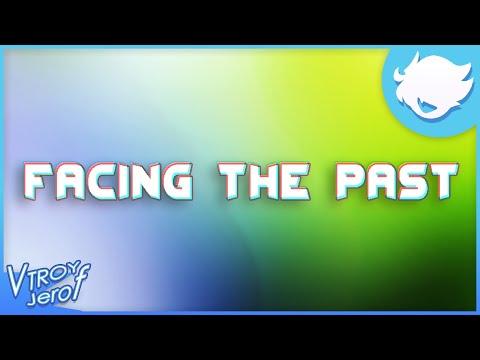 Facing The Past - Lo enfrentaremos juntos!