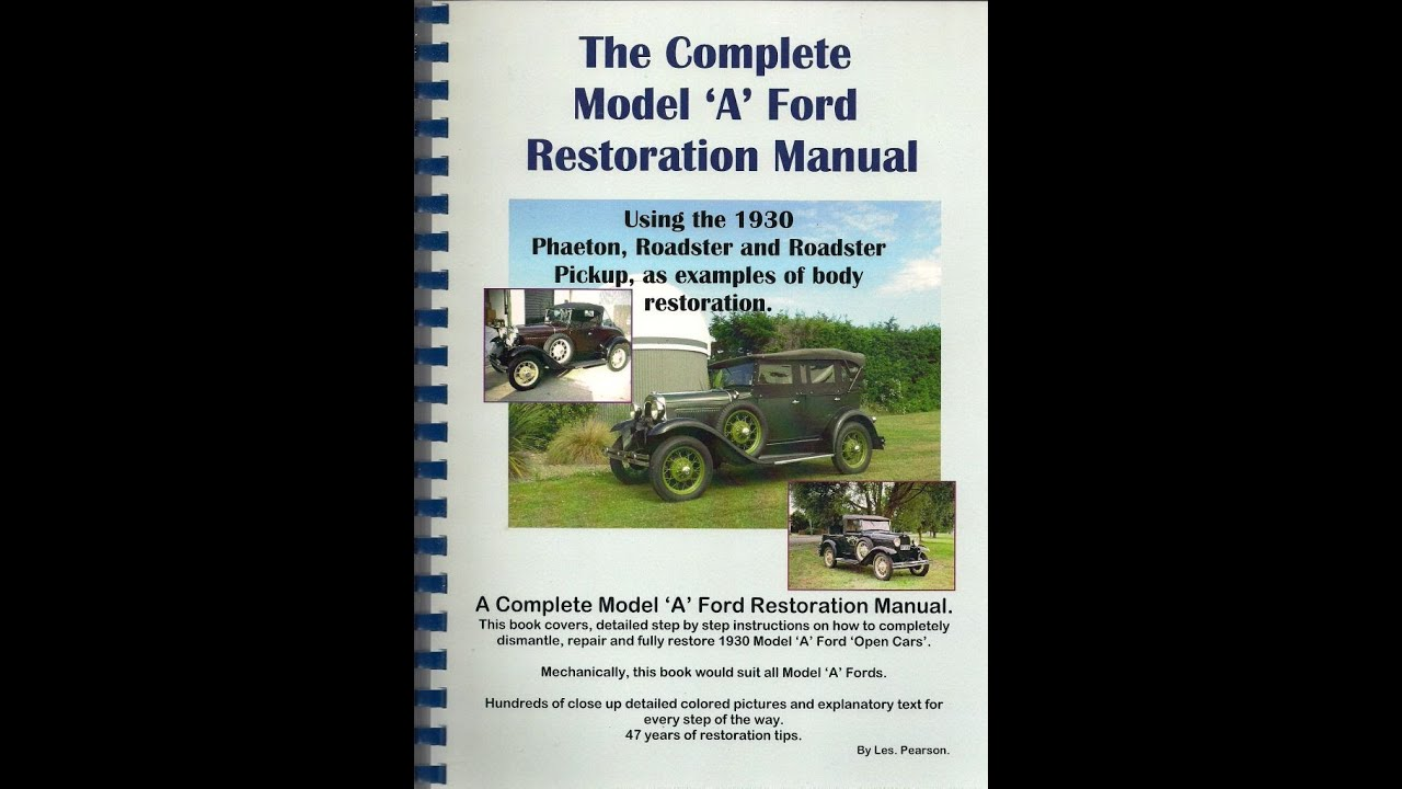 the complete model a ford restoration manual youtube rh youtube com Ford Focus Manual Ford 600 Hydraulic Manual