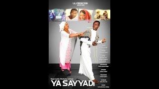 Download Video YA SAYYADI LATEST HAUSAFILM 3&4 (Hausa Songs / Hausa Films) MP3 3GP MP4