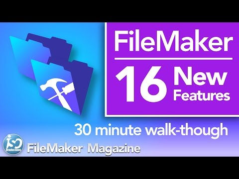 FileMaker 16 - New Features & Functionality