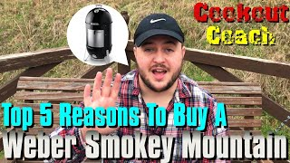 Top 5 Reasons To Buy A Weber Smokey Mountain