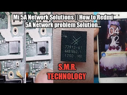 Mi 5A No Network Solutions    How to redmi 5a network problem... S.M.R. TECHNOLOGY