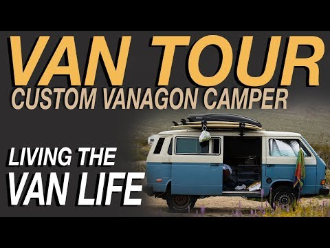 Van Tour - Custom Vanagon Camper Van - Living The Van Life