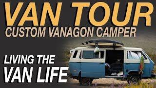 Van Tour - Custom Vanagon Camper Van - Living The Van Life