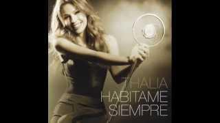 Thalia - Tómame o Déjame