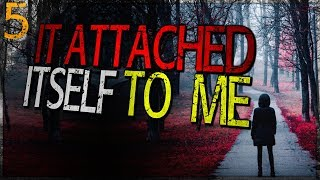 """It Attached Itself to Me"" 