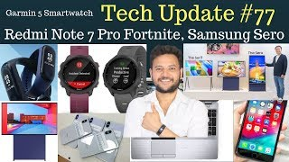 Redmi Note 7 Pro Fortnite, Mi Band 4, iPhone X 2018 Best, Dell 10th Gen Latitude-Tech Update #77