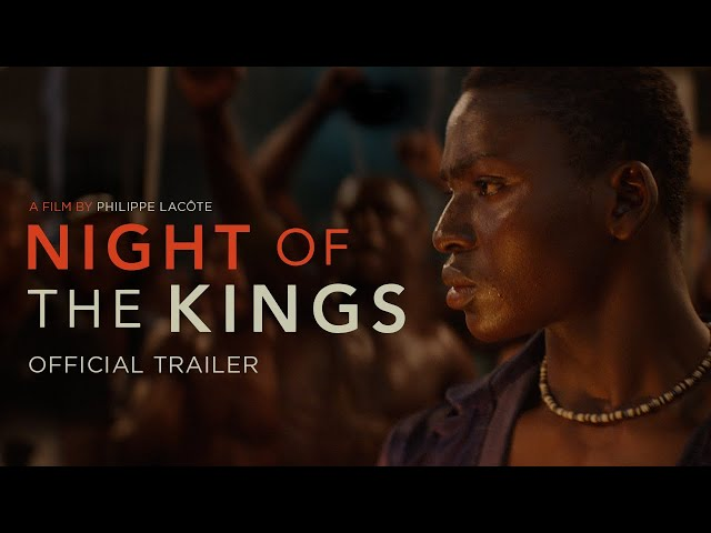 Night of the Kings - Official Trailer