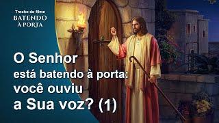 """Filme evangélico """"Batendo à porta"""" Trecho 4 – O Senhor está batendo à porta: você é capaz de reconhecer a voz Dele? (1)"""
