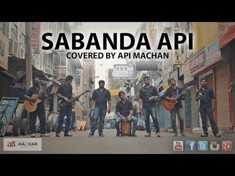 Sabanda Api - Covered by Api Machan