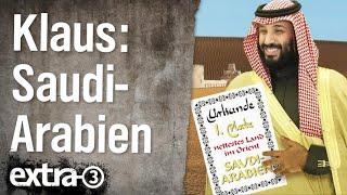 Die Sendung mit dem Klaus: Saudi-Arabien