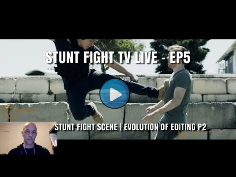 STUNT FIGHT TV LIVE EP05 | EVOLUTION OF EDITING P2