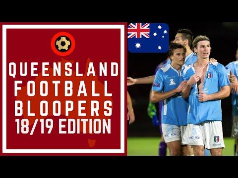 QUEENSLAND NPL FOOTBALL BLOOPERS 2018/19 EDITION - AUSTRALIAN SOCCER FAILS