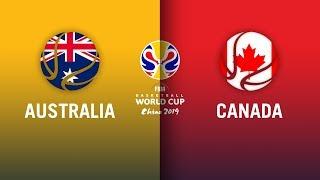 Australia v Canada - Full Highlights | FIBA Basketball World Cup 2019