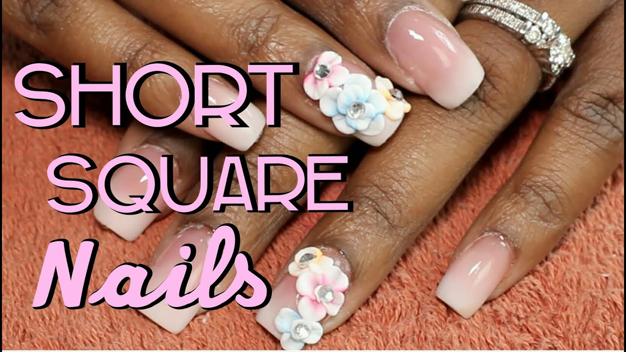 Acrylic Nails   Short Square Nails w/ Acrylic 3D Flowers ...