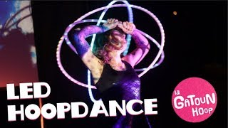 la Gatoun Hula hoop - Planete HoopDance LED Winter 2019