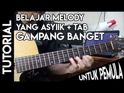 Belajar Melody Gitar Paling Asik-Mudah di pahami