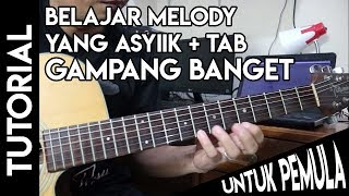 Video Belajar Melody Gitar Paling Asik-Mudah di pahami download MP3, 3GP, MP4, WEBM, AVI, FLV Mei 2018