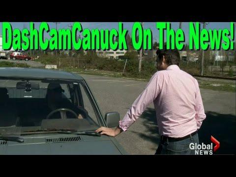DashCamCanuck on Global News BC ! (Vancouver, BC Canada)