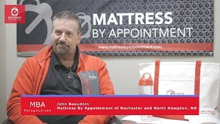 Mattress By Appointment - Dealer Testimonial - John Beaudoin