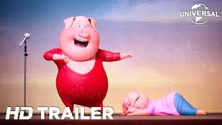 sing trailer 2 universal pictures