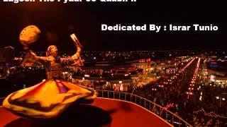 Lagii Tho Pyar Je Qabil Bhali Mahboob Marna Kar Sindhi Sufi Song
