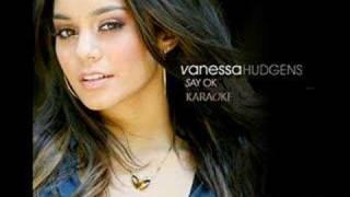 Say Ok (Karaoke/Instrumental) - Vanessa Hudgens