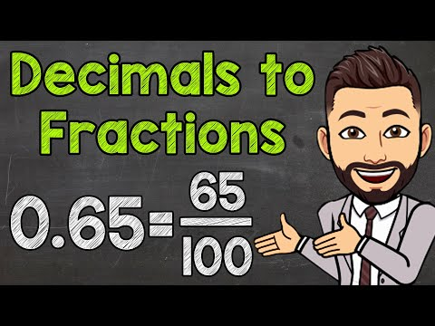 Converting Decimals to Fractions (Tenths, Hundredths, and Thousandths)