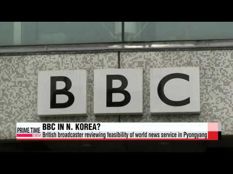 """BBC reviewing feasibility of world news service in N. Korea   """"BBC, 대북 라디오"""