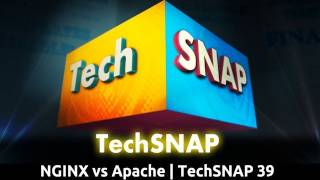 NGINX vs Apache | TechSNAP 39