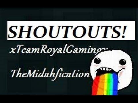 Download Free Shoutouts! - xTeamRoyalGamingx, TruEvolution, TheMidahfication