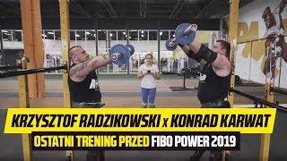 Krzysztof Radzikowski x Konrad Karwat ostatni trening przed FIBO 2019
