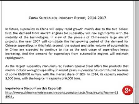 World and China Superalloy Industry Report 2014-2017