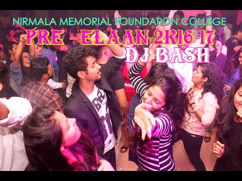 PRE ELAAN DJ PARTY | Nirmala Memorial...
