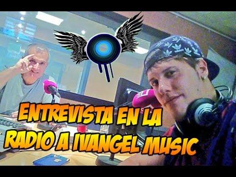 ENTREVISTA EN LA RADIO A IVANGEL MUSIC