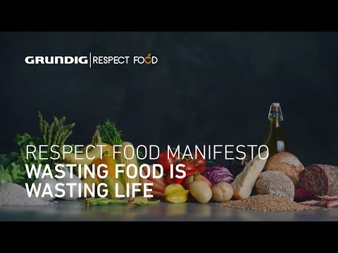 Thumbnail: Wasting Food is Wasting Life #RespectFood | GRUNDIG