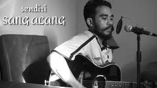 Download Lagu #sendiri #sangalang #cover                              Sendiri_sang alang (cover by ebeth kabellen) mp3